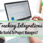 Time Tracking Integrations: How It Can Be Useful To Project Managers?