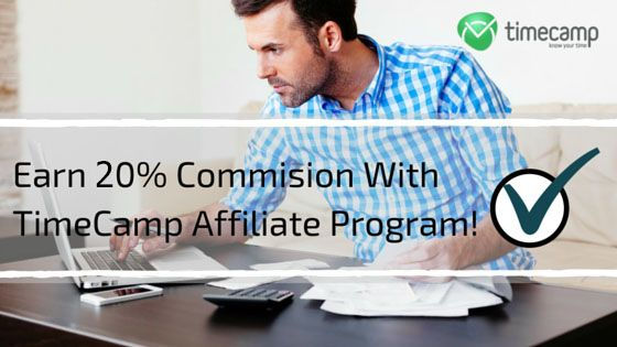Earn 20% Commision With TimeCamp Affiliate Program!
