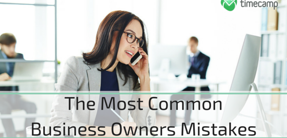 Business Owners Mistakes