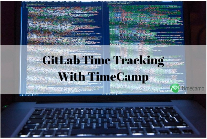 Integrate your GitLab with TimeCamp for Time Tracking - TimeCamp