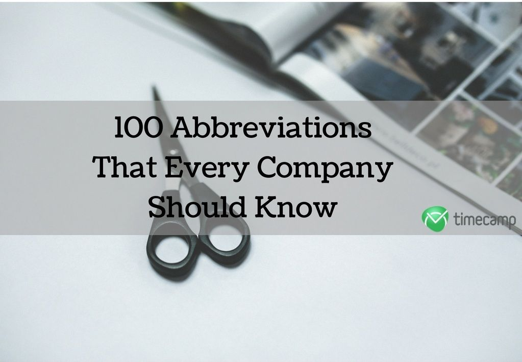 100 Abbreviations That Every Company Should Know