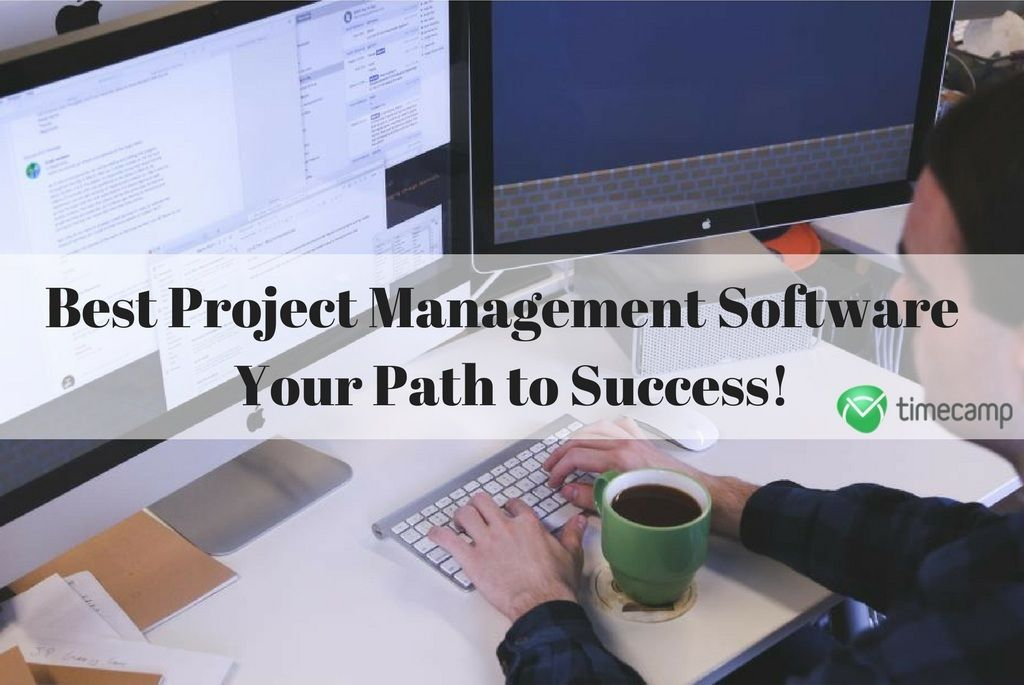 Best Project Management Software For 2017
