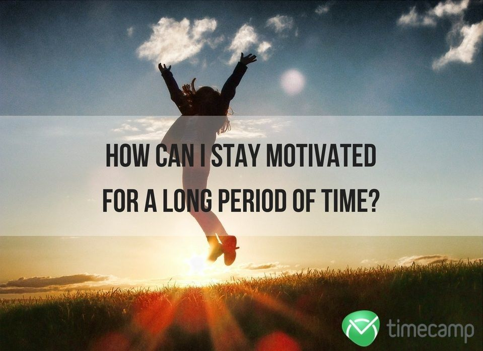 stay-motivated-for-a-long-period-of-time-screen