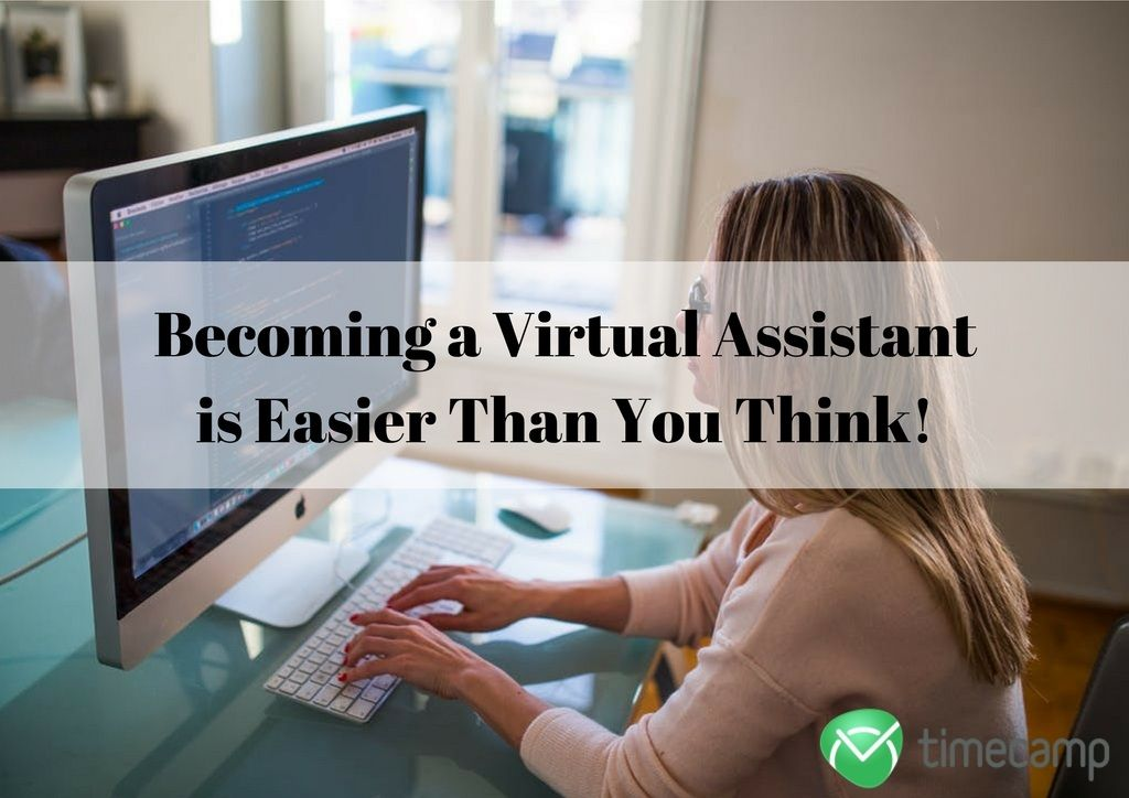 becoming a virtual assistant is easier than you think