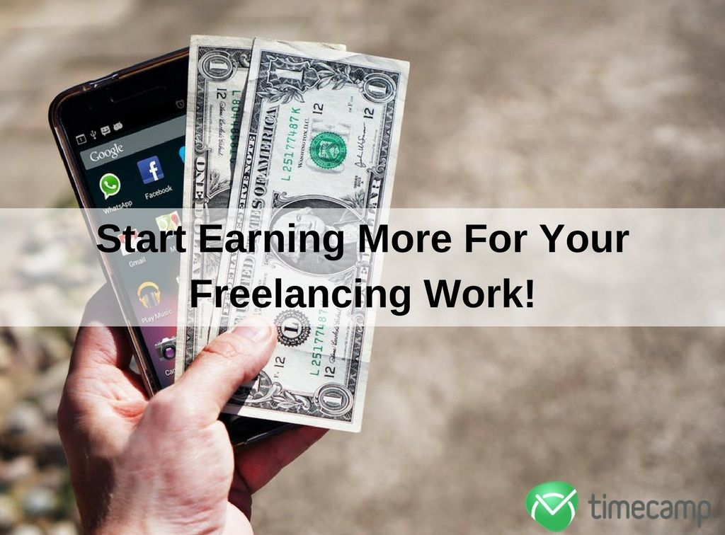 start-earning-more-for-your-freelancing-work-screen