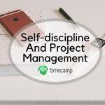 self-discipline project management