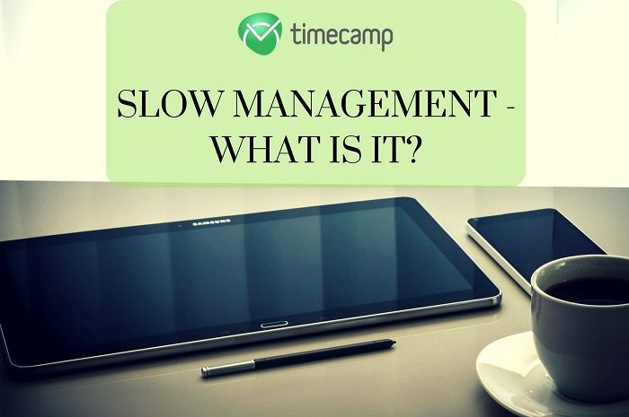 slow-management-what-is-it-1