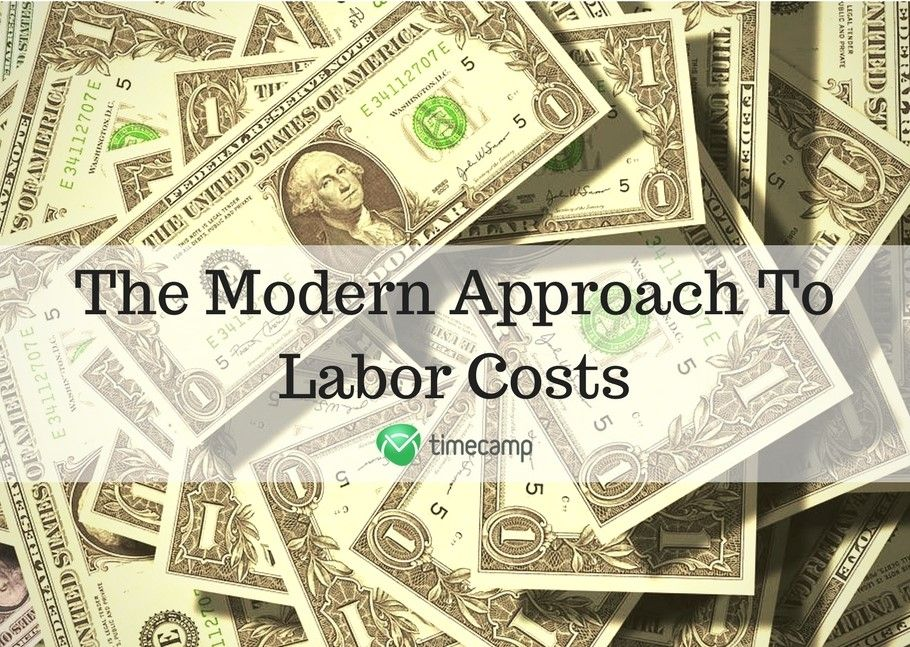 The Modern Approach To Labor Costs
