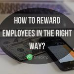 how-to-reward-emloyees-the-right-way