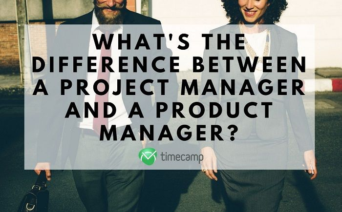 What's The Difference Between a Project Manager And a Product Manager?