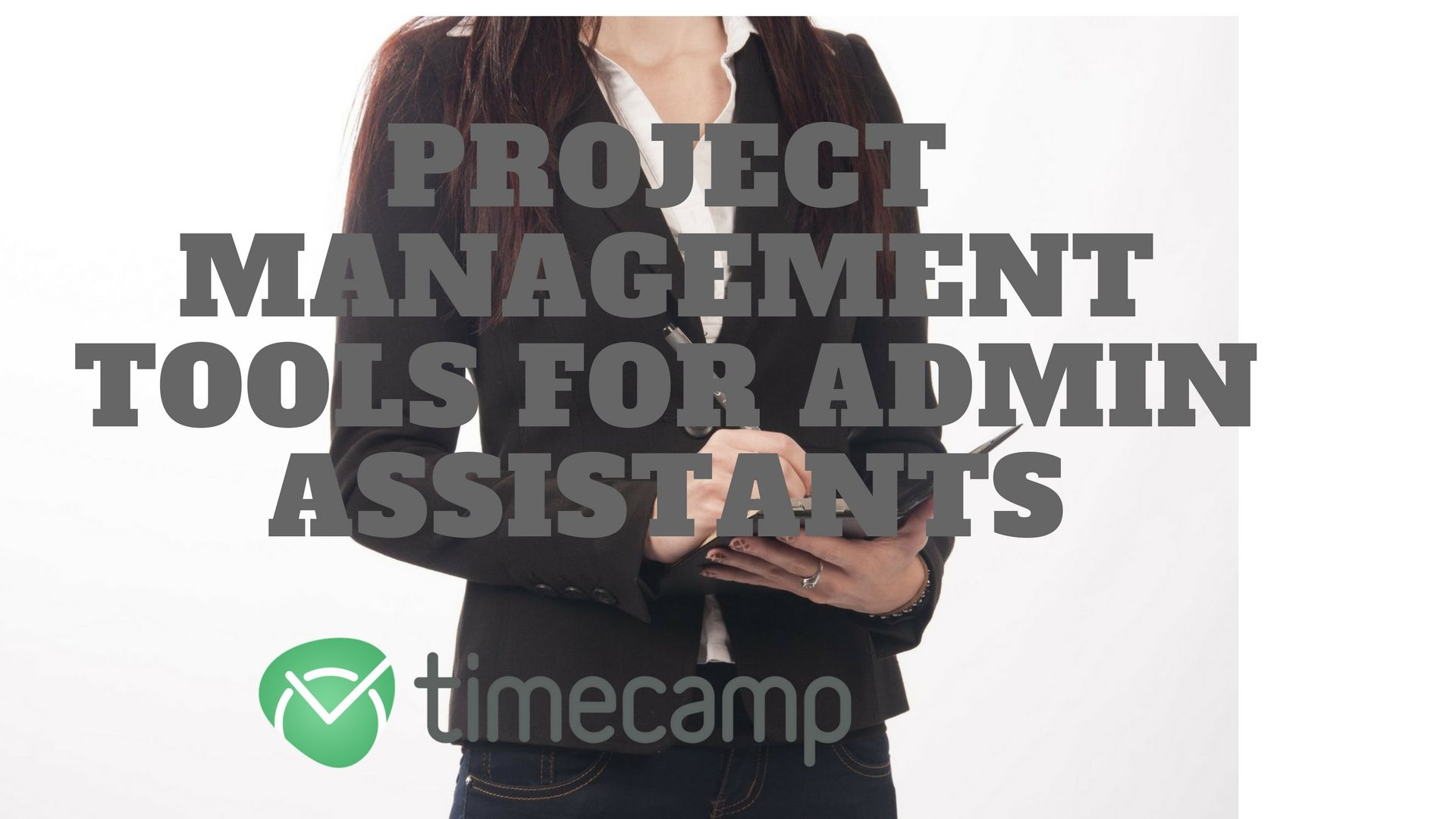 Project Management Tools for Admin Assistants