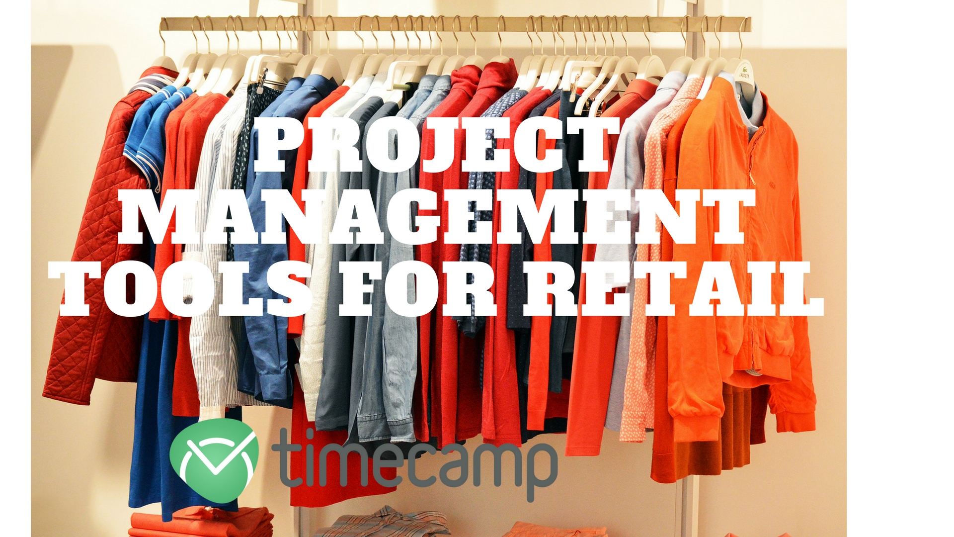 Project Management Tools for Retail