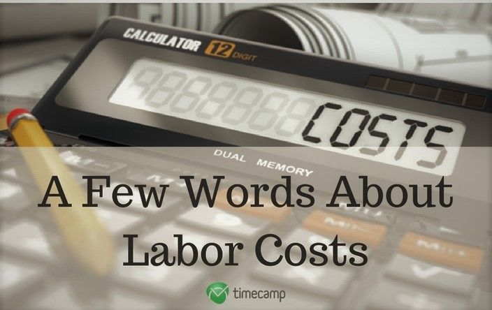 The Art Of Counting To Three, or A Few Words About Labor Costs