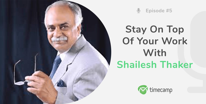 shailesh-thaker-podcast