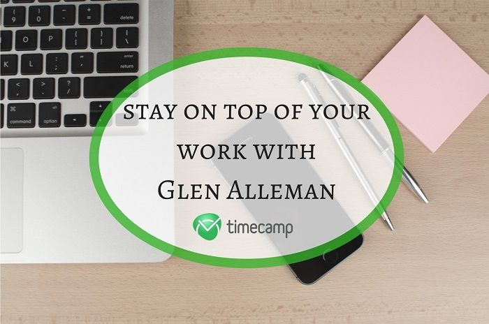 Stay On Top Of Your Work With Glen Alleman! [PODCAST EPISODE #3]