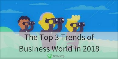 top-3-trends-of-business-world-in-2018