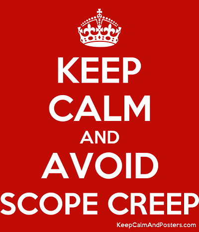 keep_calm_and_avoid_scope_creep
