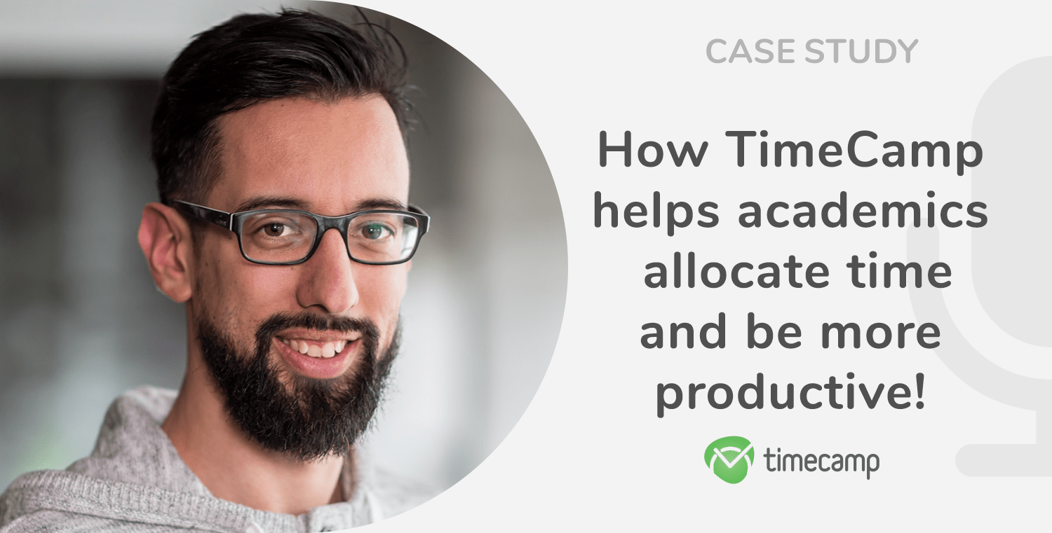 Case Study: How TimeCamp Helps Academics Allocate Time? An Interview With Mark Graus!