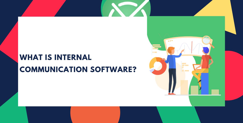 Best Internal Communication Software