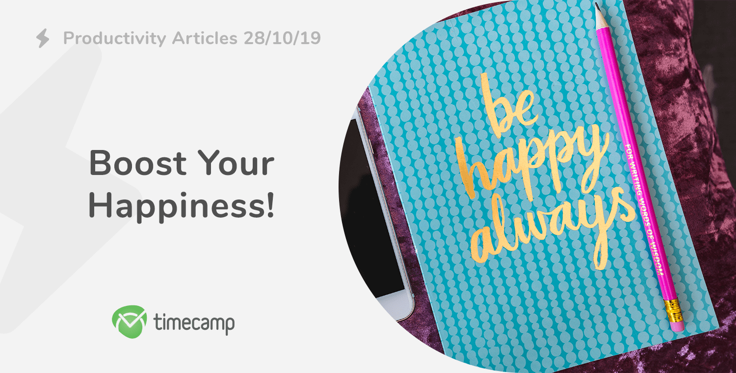 Productivity Articles: Boost Your Happiness! 28/01/19