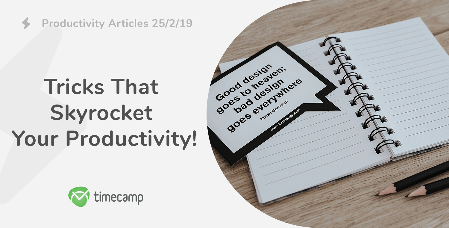 Productivity Articles: Tricks That Skyrocket Your Productivity! 25/2/19