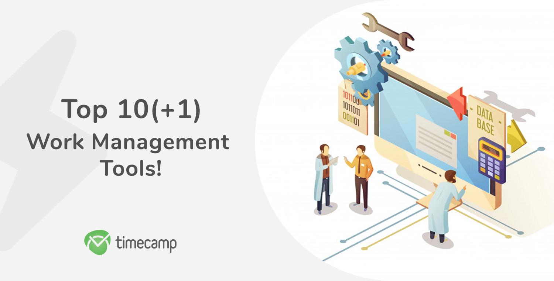 Top 10(+1) Work Management Tools