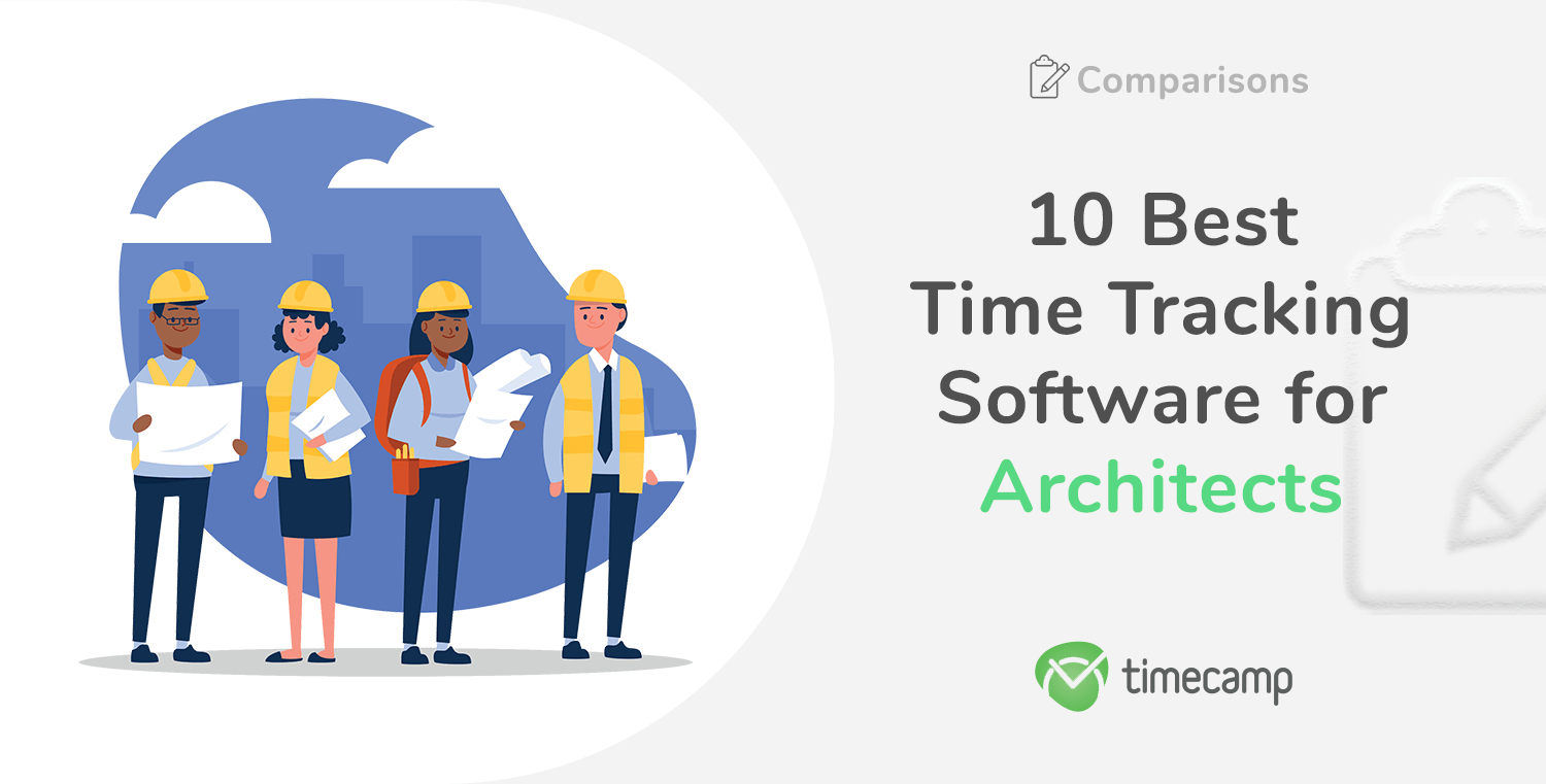 10 Best Time Tracking Software for Architects