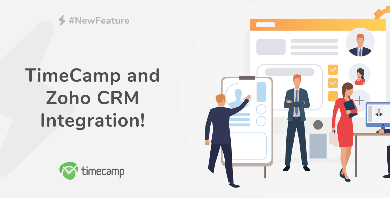 Manage your work easier with TimeCamp and Zoho CRM integration