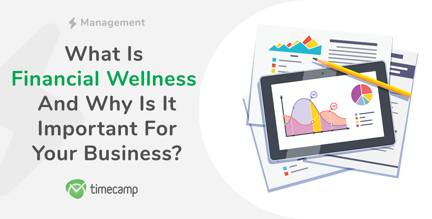 What Is Financial Wellness and Why Is It Important for Your Business?