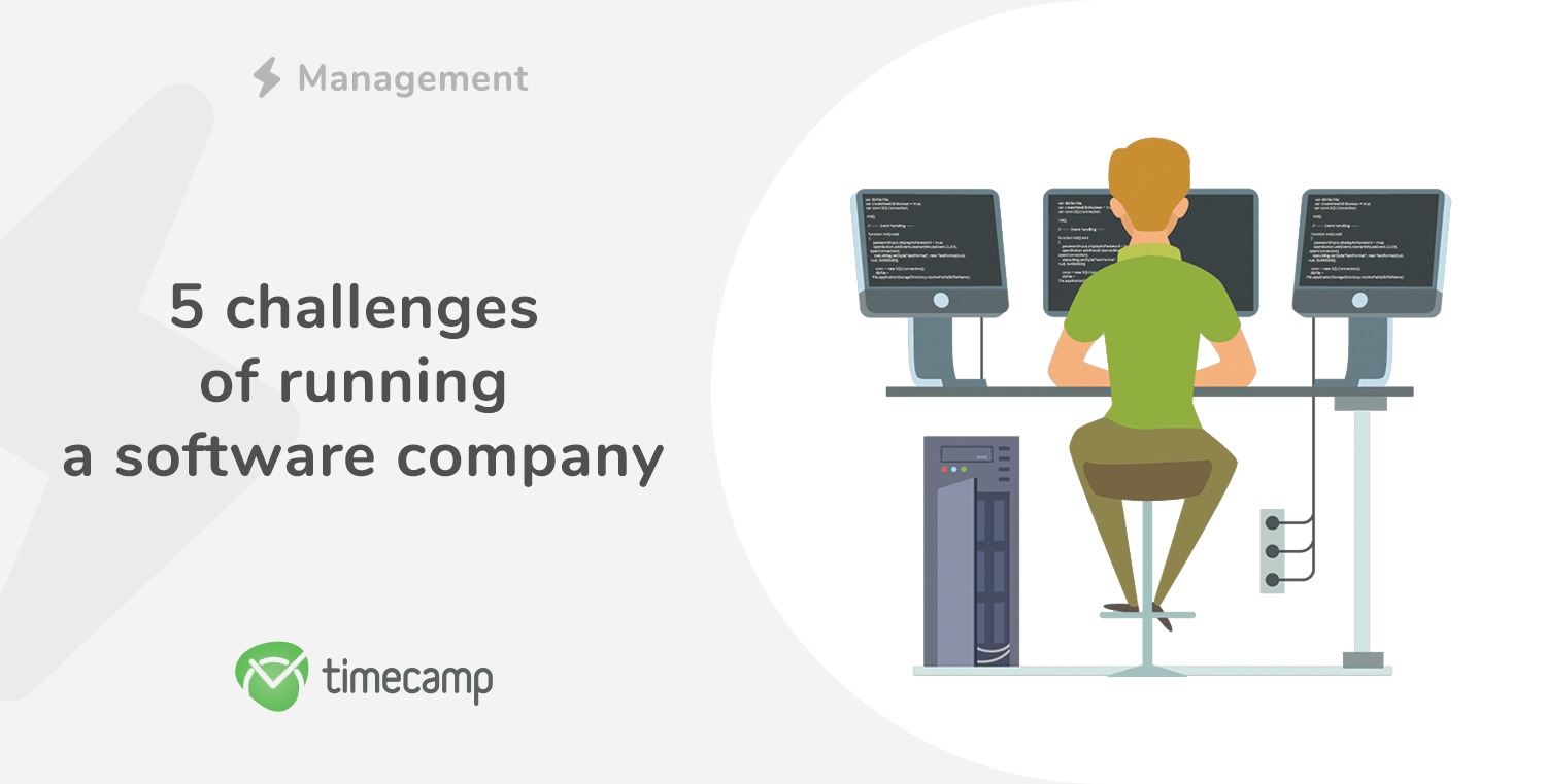 5 challenges of running a software development company