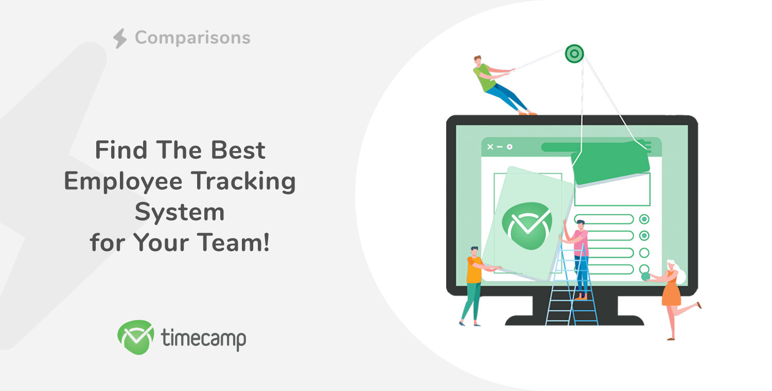 Find The Best Employee Tracking System for Your Team!