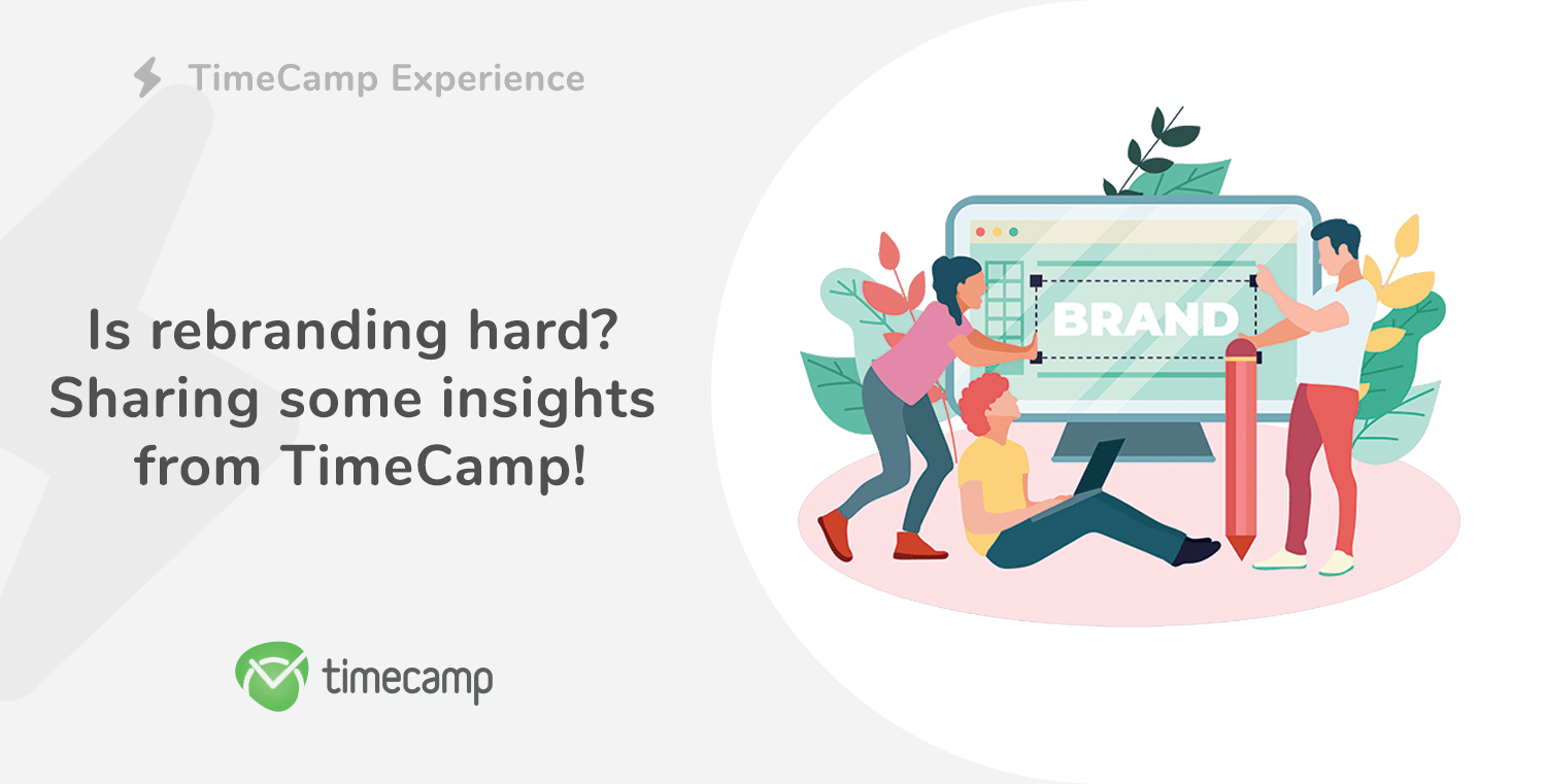 Is rebranding hard? Sharing some insights from TimeCamp