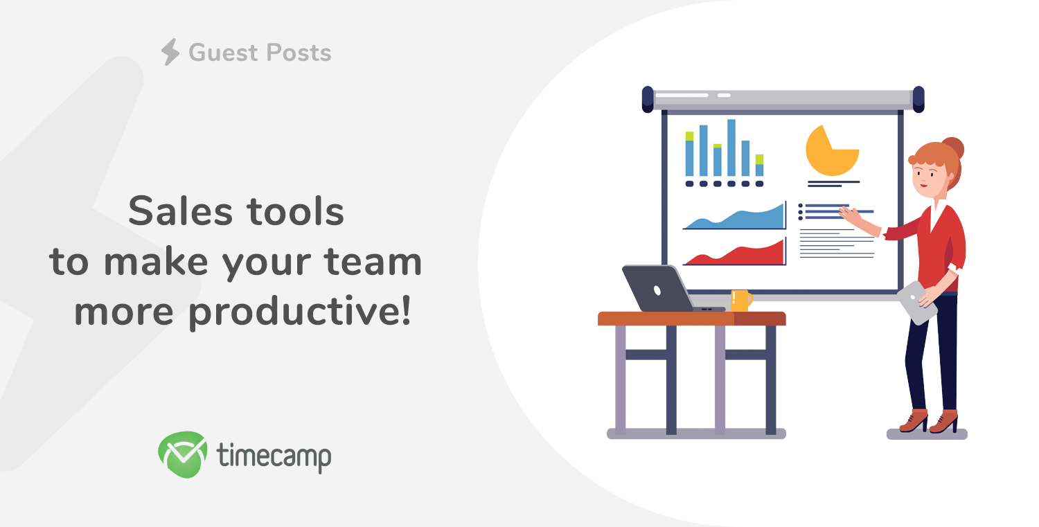 Sales tools to make your team more productive!