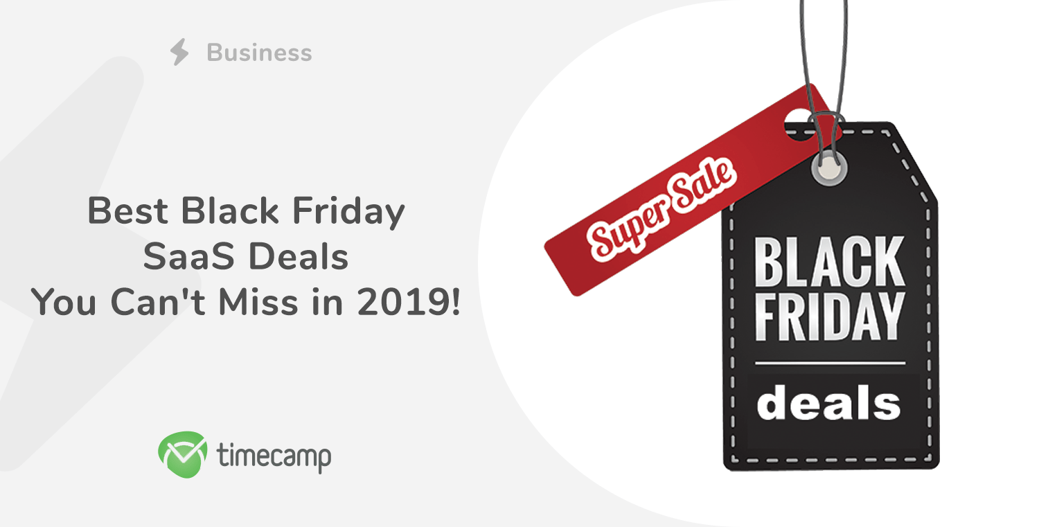 Best Black Friday SaaS Deals You Can't Miss in 2019!