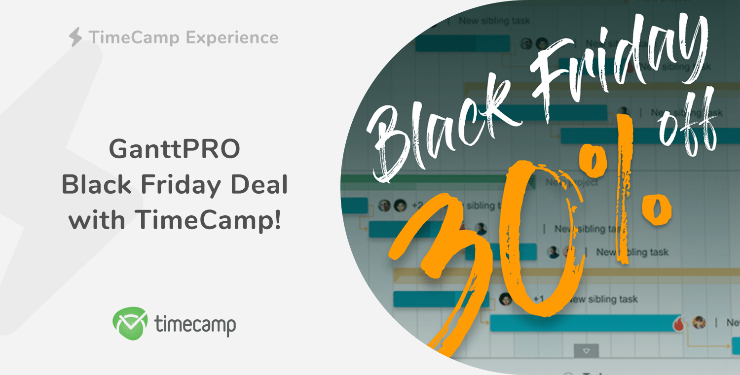 GanttPRO Black Friday Deal with TimeCamp!