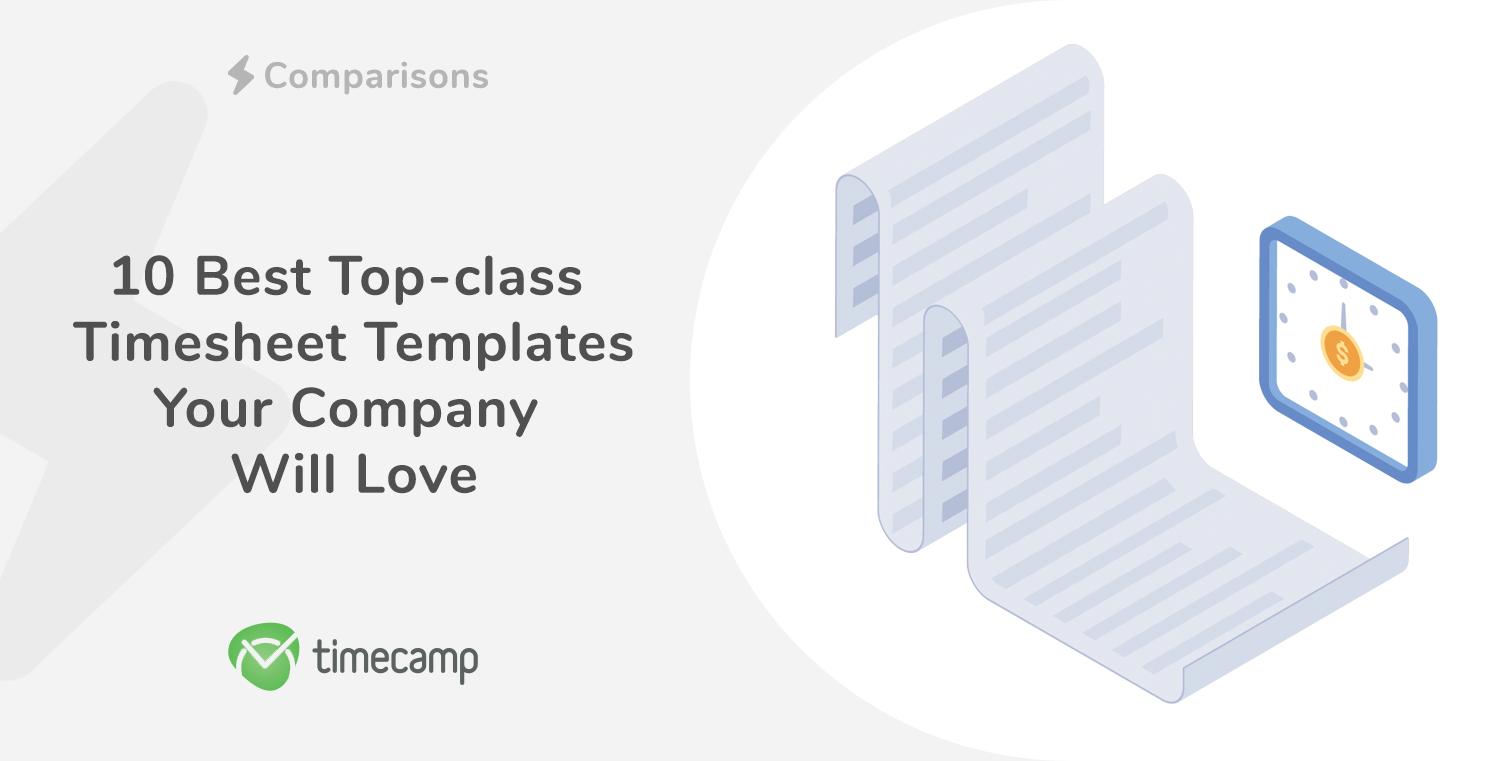 10 Best Top-class Timesheet Templates Your Company Will Love