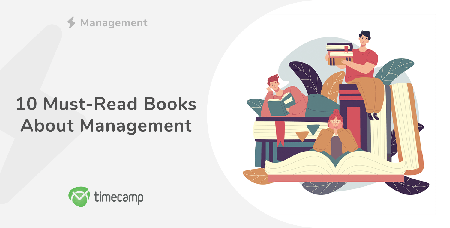 10 Must-Read Books About Management