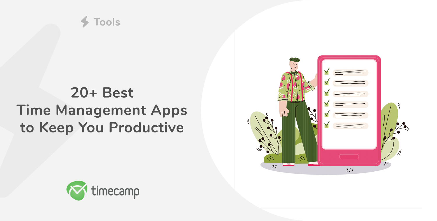 20+ Best Time Management Apps to Keep You Productive
