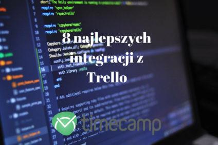 8 najlepszych integracji z Trello