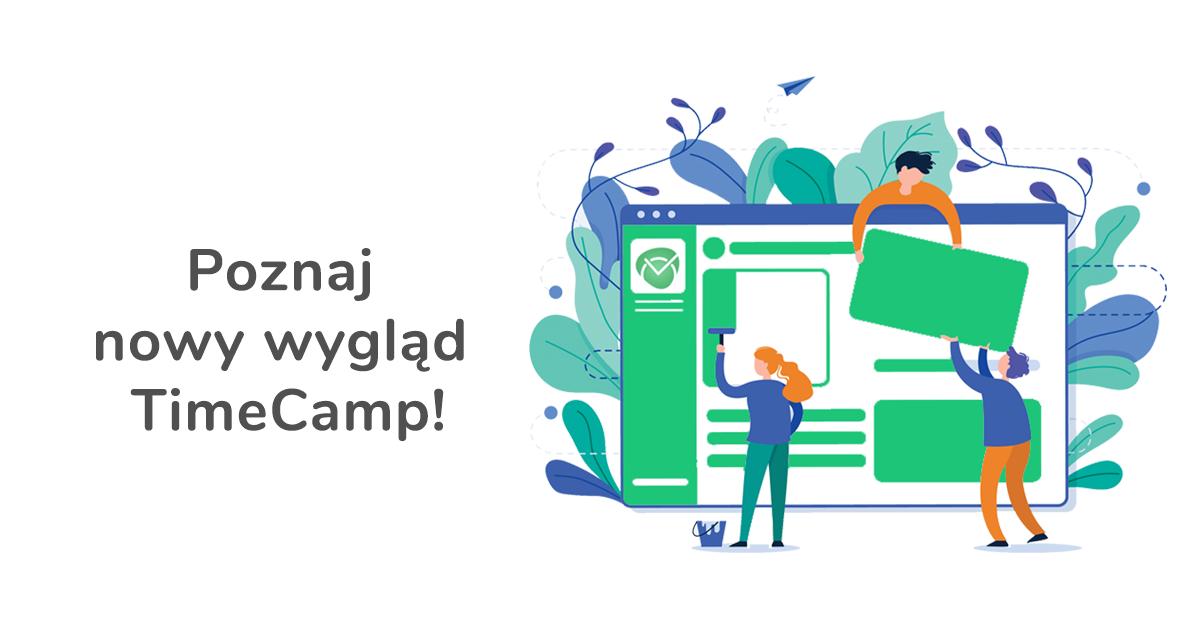 Nowy TimeCamp: poznaj odmienioną wersję przeglądarkową!