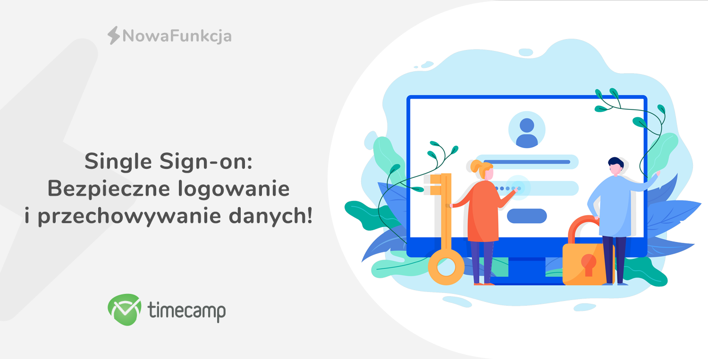 Single Sign-on – bezpieczne logowanie i przechowywanie danych!