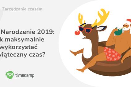 Boże Narodzenie 2019: jak maksymalnie wykorzystać świąteczny czas?
